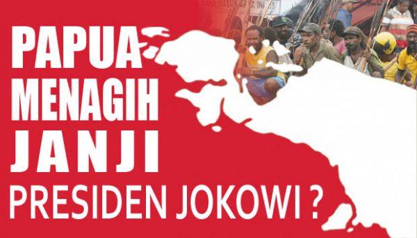 Papua Menagih Janji